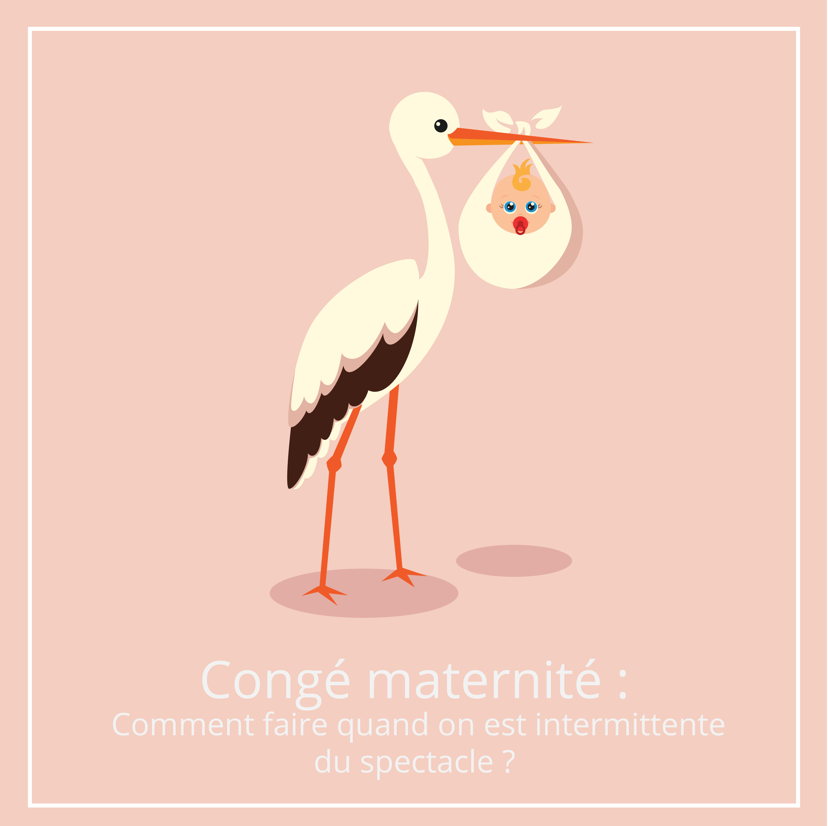 conge maternite comment faire quand on est intermittente du spectacle ?