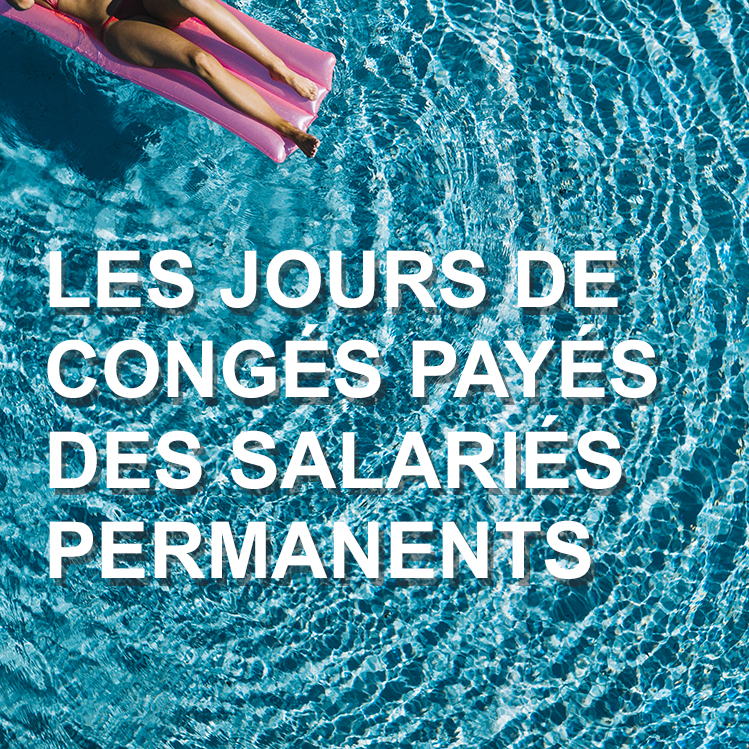 Les Jours De Conges Payes Des Salaries Permanents Distinction